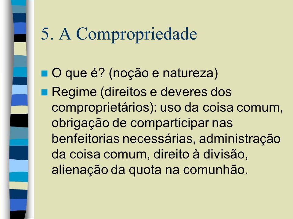 5. A Compropriedade O que é (noção e natureza)