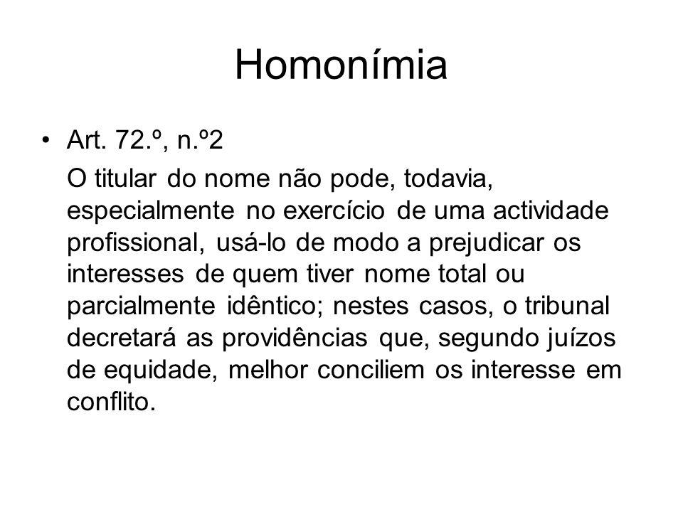 Homonímia Art. 72.º, n.º2.