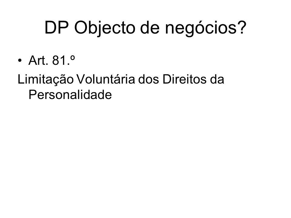 DP Objecto de negócios Art. 81.º