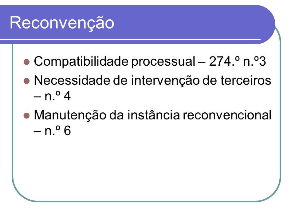 Reconvenção Compatibilidade processual – 274.º n.º3