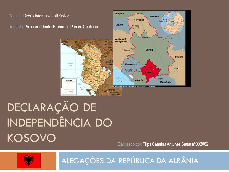 DECLARAÇÃO DE INDEPENDÊNCIA DO KOSOVO
