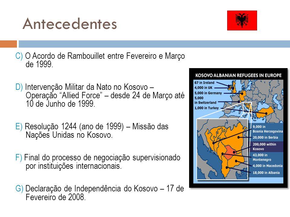 Antecedentes C) O Acordo de Rambouillet entre Fevereiro e Março de 1999.