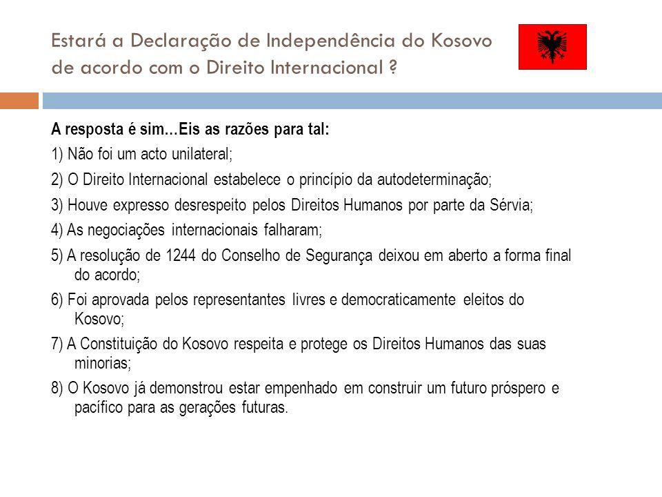 Estará a Declaração de Independência do Kosovo de acordo com o Direito Internacional