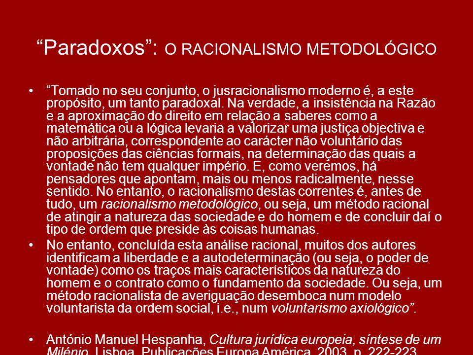 Paradoxos : O RACIONALISMO METODOLÓGICO