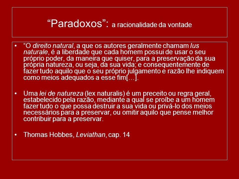 Paradoxos : a racionalidade da vontade