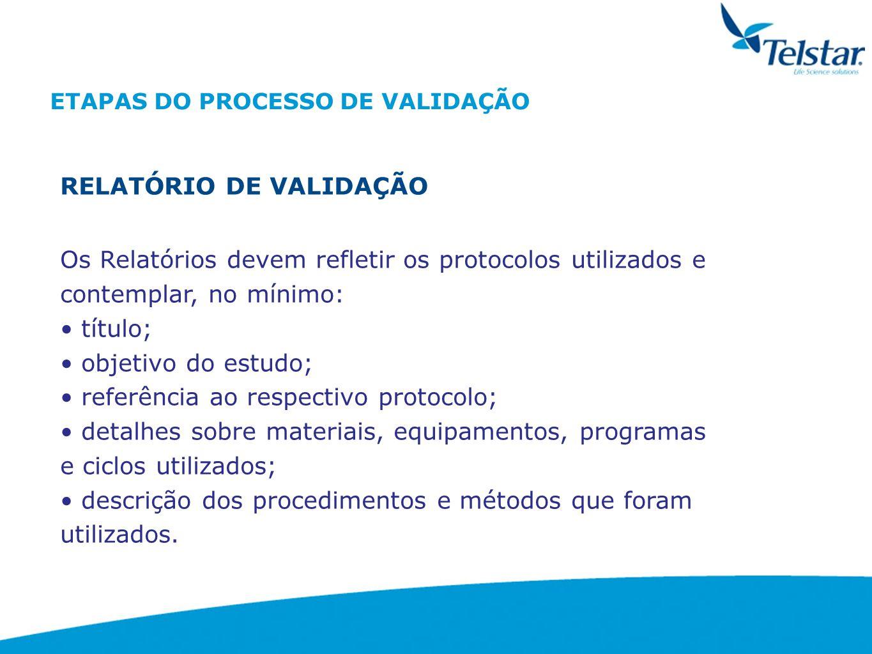 ETAPAS DO PROCESSO DE VALIDAÇÃO