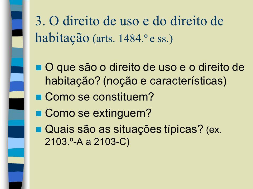 3. O direito de uso e do direito de habitação (arts. 1484.º e ss.)