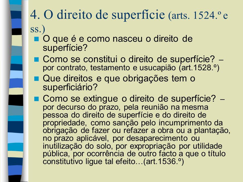 4. O direito de superfície (arts. 1524.º e ss.)
