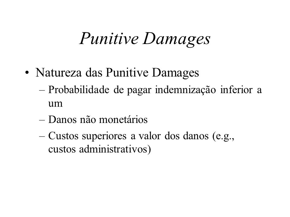 Punitive Damages Natureza das Punitive Damages