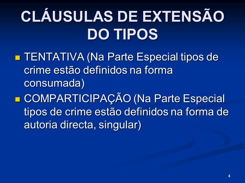 CLÁUSULAS DE EXTENSÃO DO TIPOS