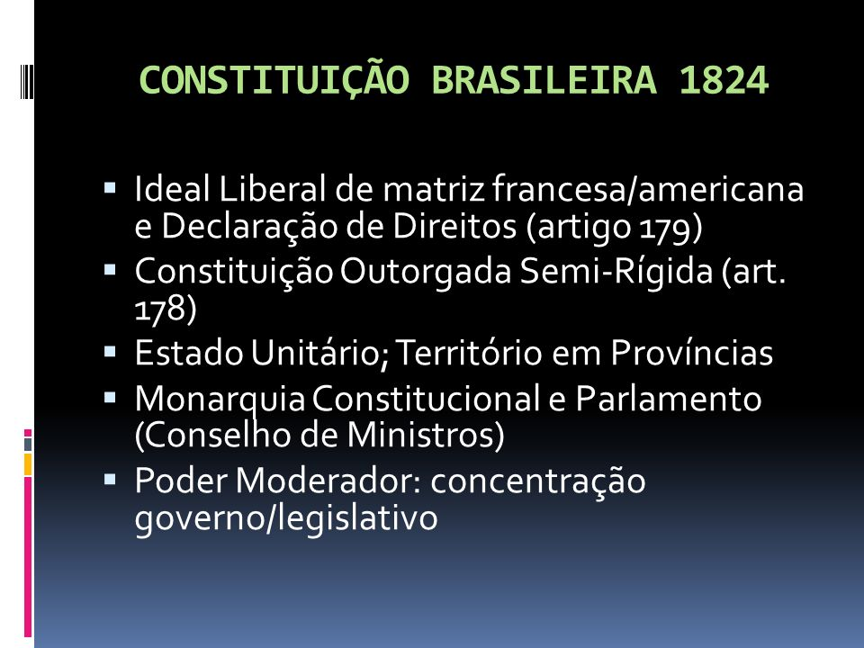 CONSTITUIÇÃO BRASILEIRA 1824