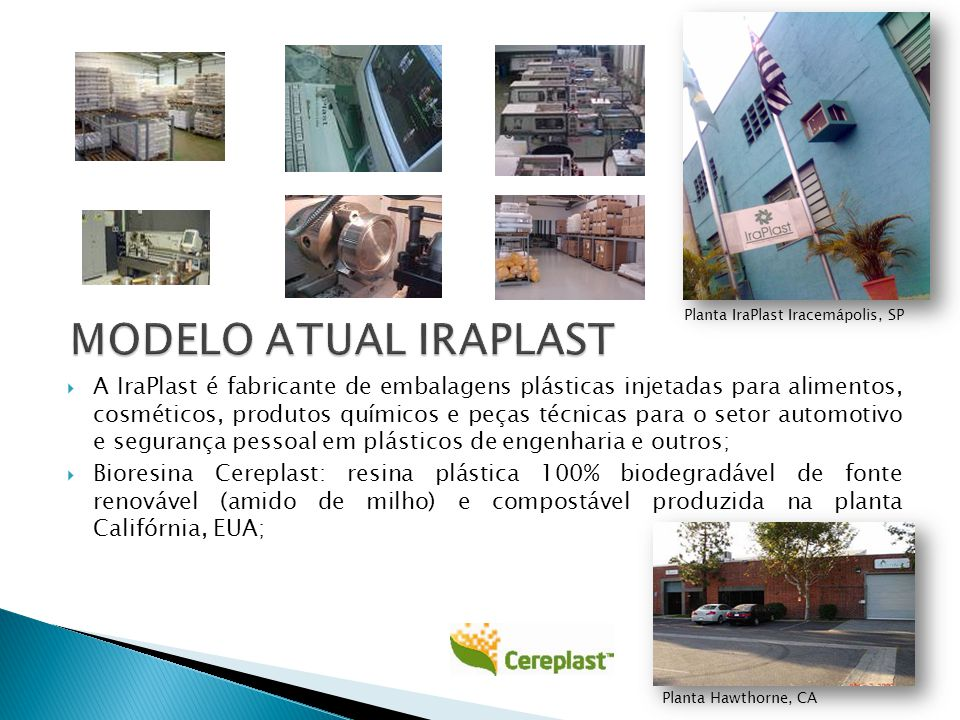 Planta IraPlast Iracemápolis, SP