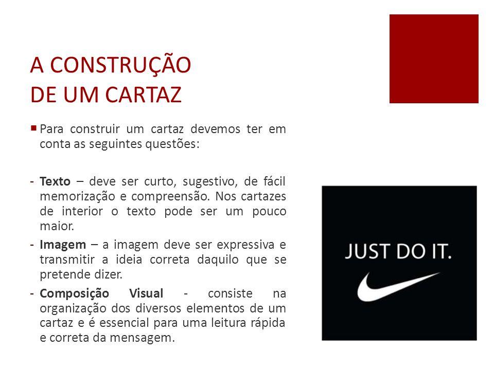 A CONSTRUÇÃO DE UM CARTAZ