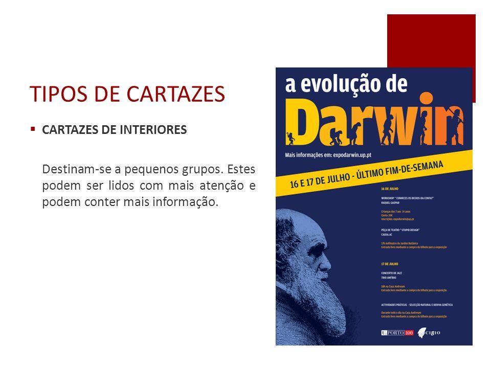 TIPOS DE CARTAZES CARTAZES DE INTERIORES