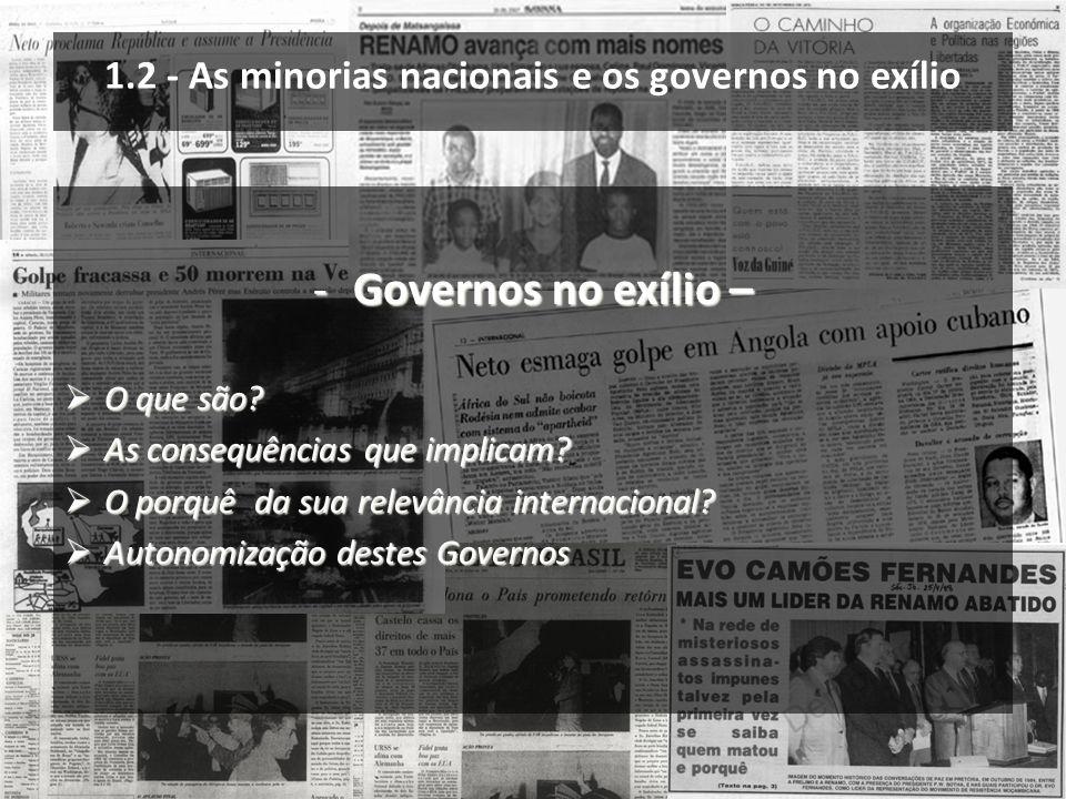 1.2 - As minorias nacionais e os governos no exílio