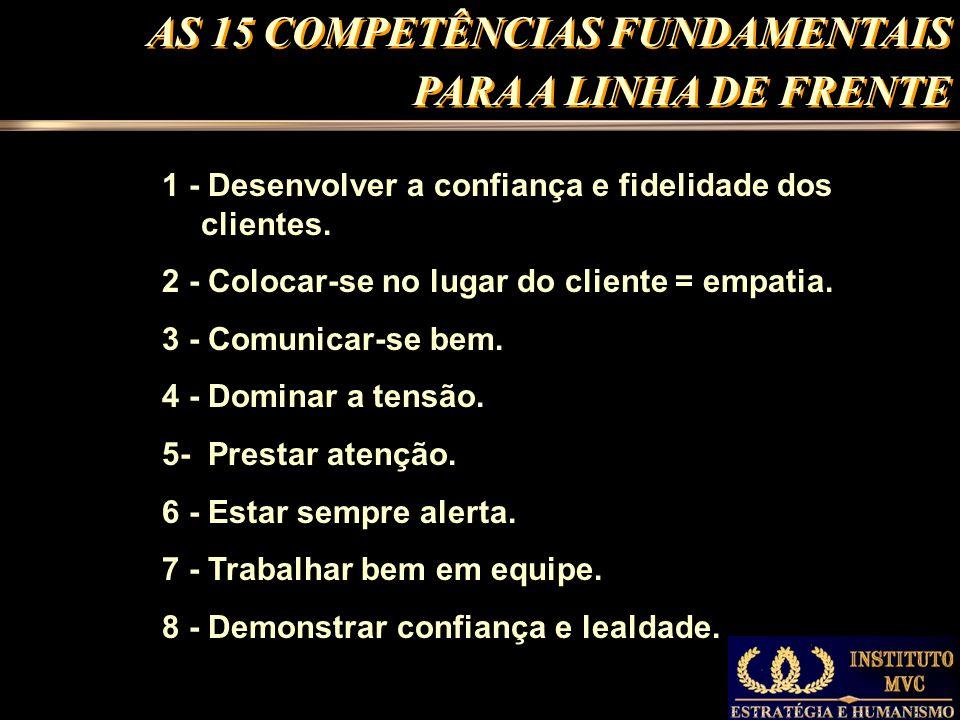 AS 15 COMPETÊNCIAS FUNDAMENTAIS PARA A LINHA DE FRENTE