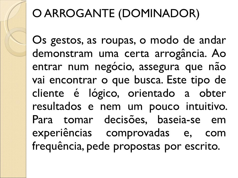 O ARROGANTE (DOMINADOR)