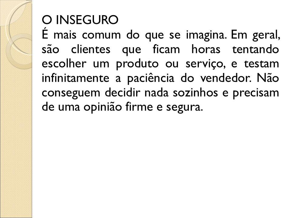 O INSEGURO