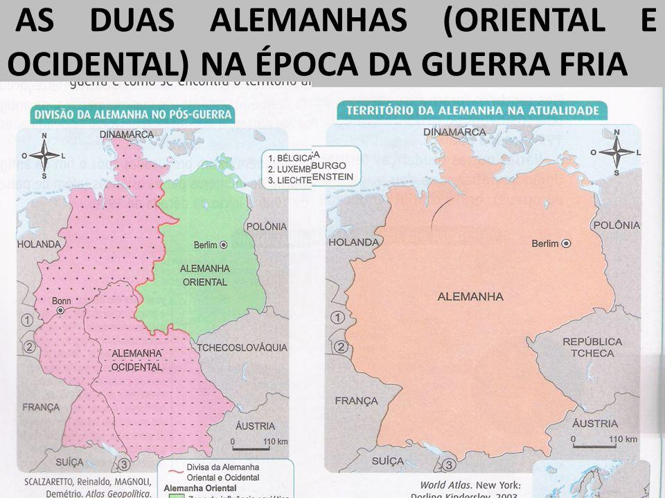 AS DUAS ALEMANHAS (ORIENTAL E OCIDENTAL) NA ÉPOCA DA GUERRA FRIA