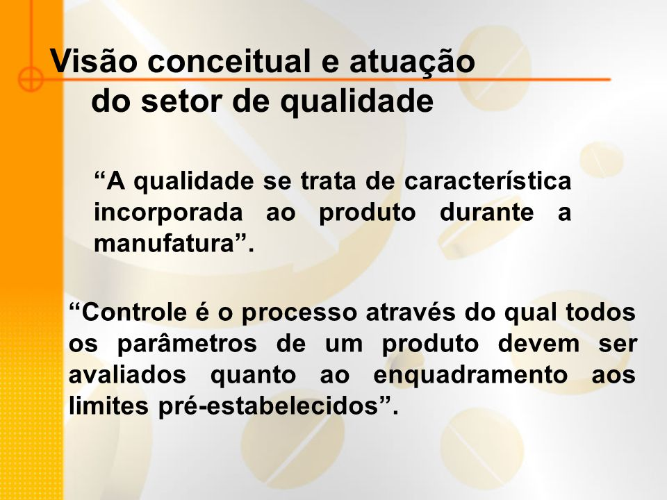 Visão conceitual e atuação do setor de qualidade