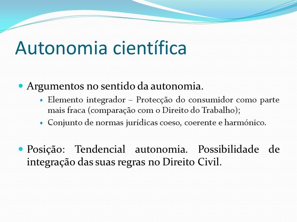 Autonomia científica Argumentos no sentido da autonomia.