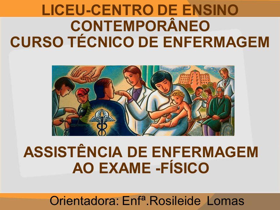 LICEU-CENTRO DE ENSINO CONTEMPORÂNEO CURSO TÉCNICO DE ENFERMAGEM