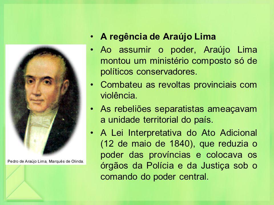 A regência de Araújo Lima