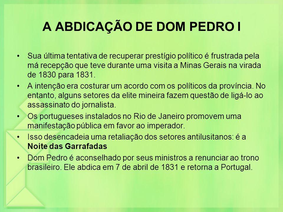 A ABDICAÇÃO DE DOM PEDRO I
