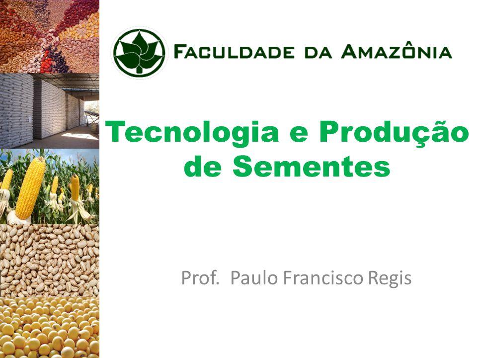 Tecnologia e Produção de Sementes