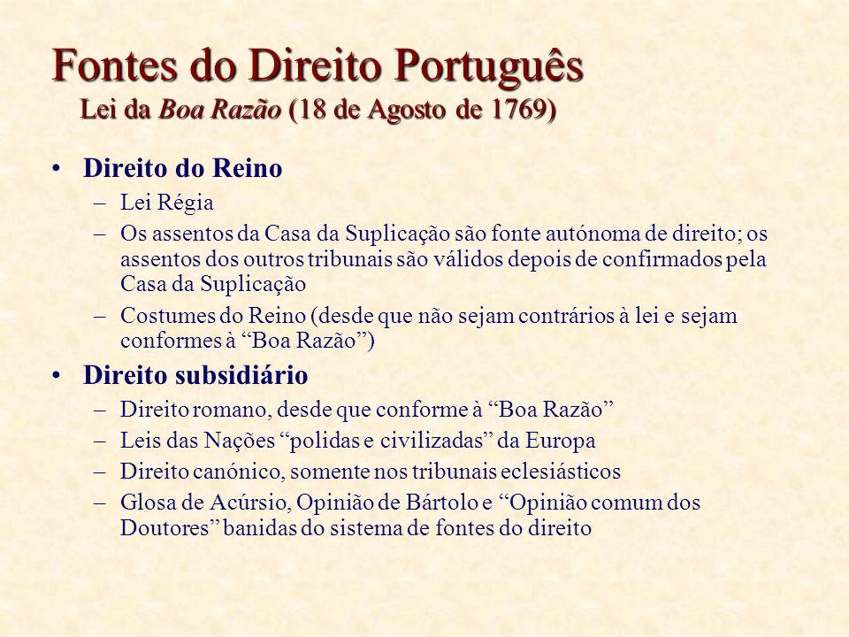 Fontes do Direito Português Lei da Boa Razão (18 de Agosto de 1769)