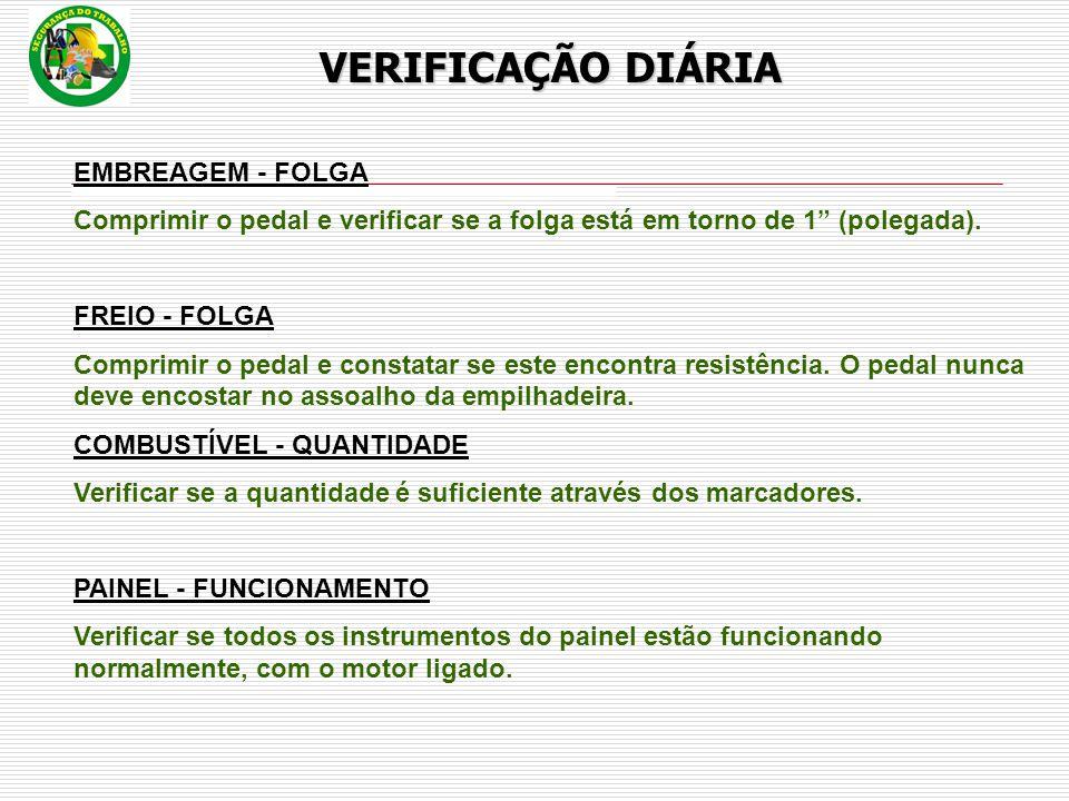 VERIFICAÇÃO DIÁRIA EMBREAGEM - FOLGA