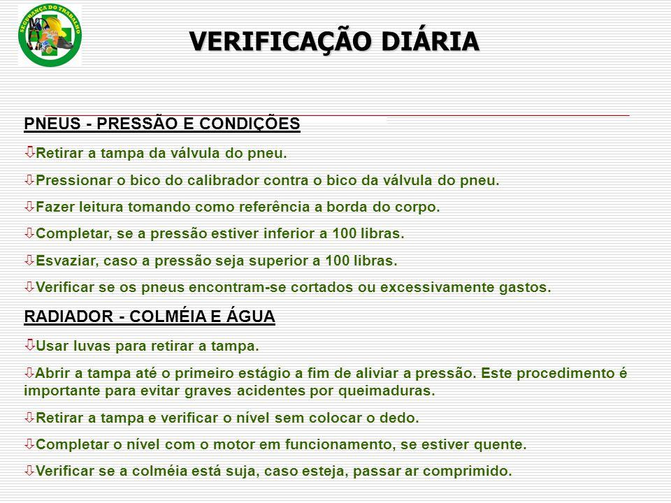 VERIFICAÇÃO DIÁRIA PNEUS - PRESSÃO E CONDIÇÕES