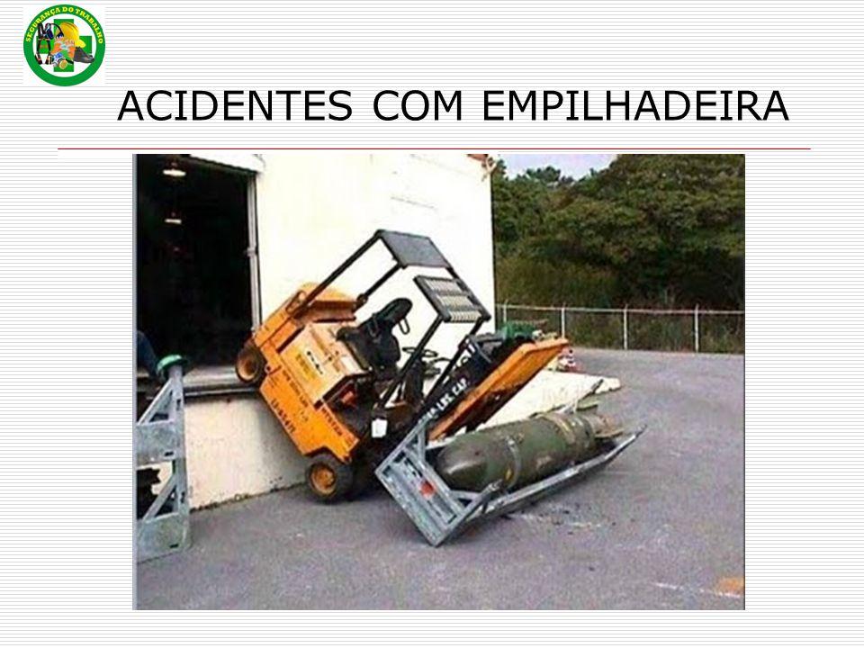 ACIDENTES COM EMPILHADEIRA