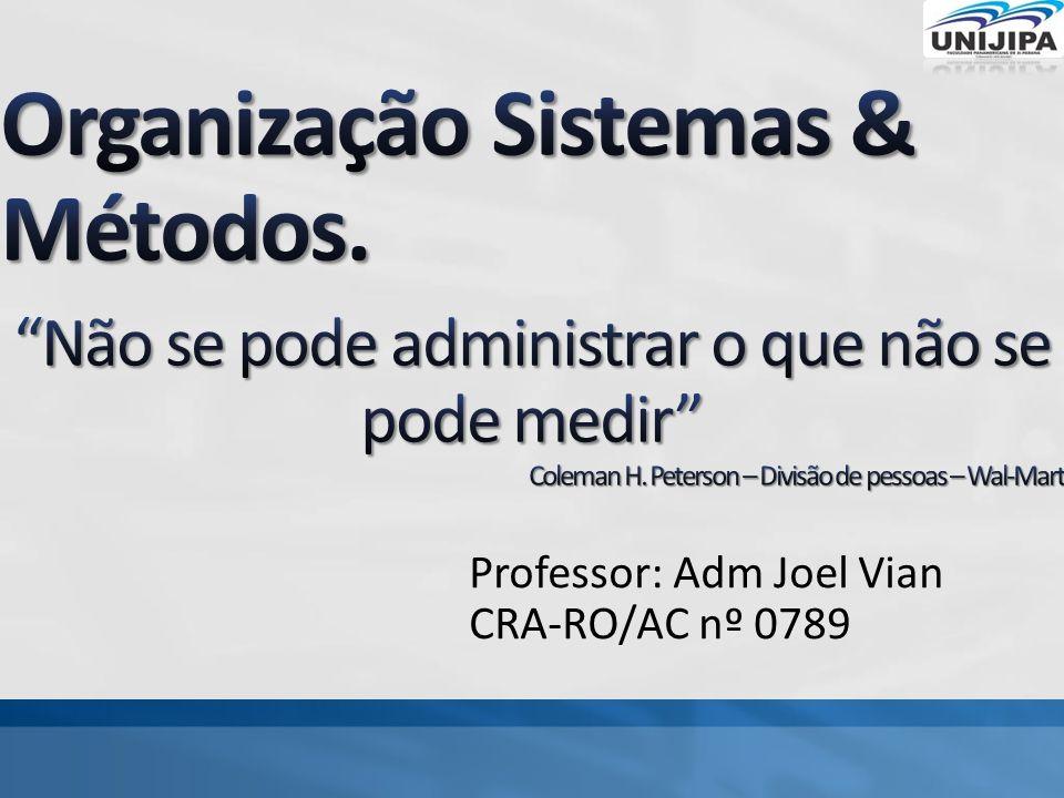 Organização Sistemas & Métodos.