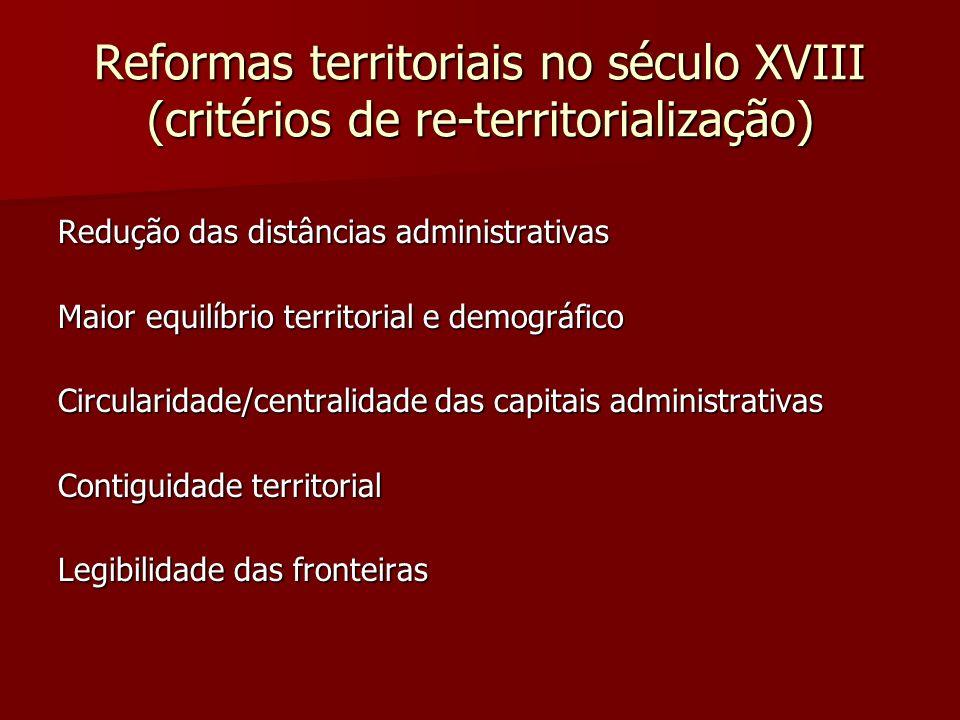 Reformas territoriais no século XVIII (critérios de re-territorialização)
