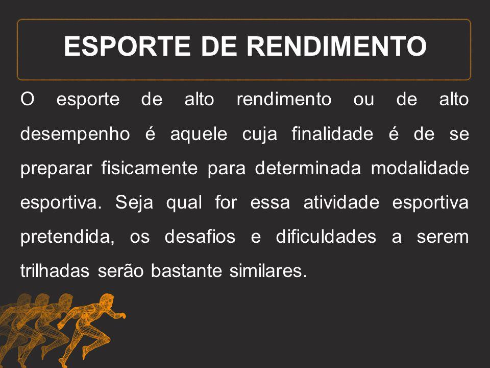 ESPORTE DE RENDIMENTO