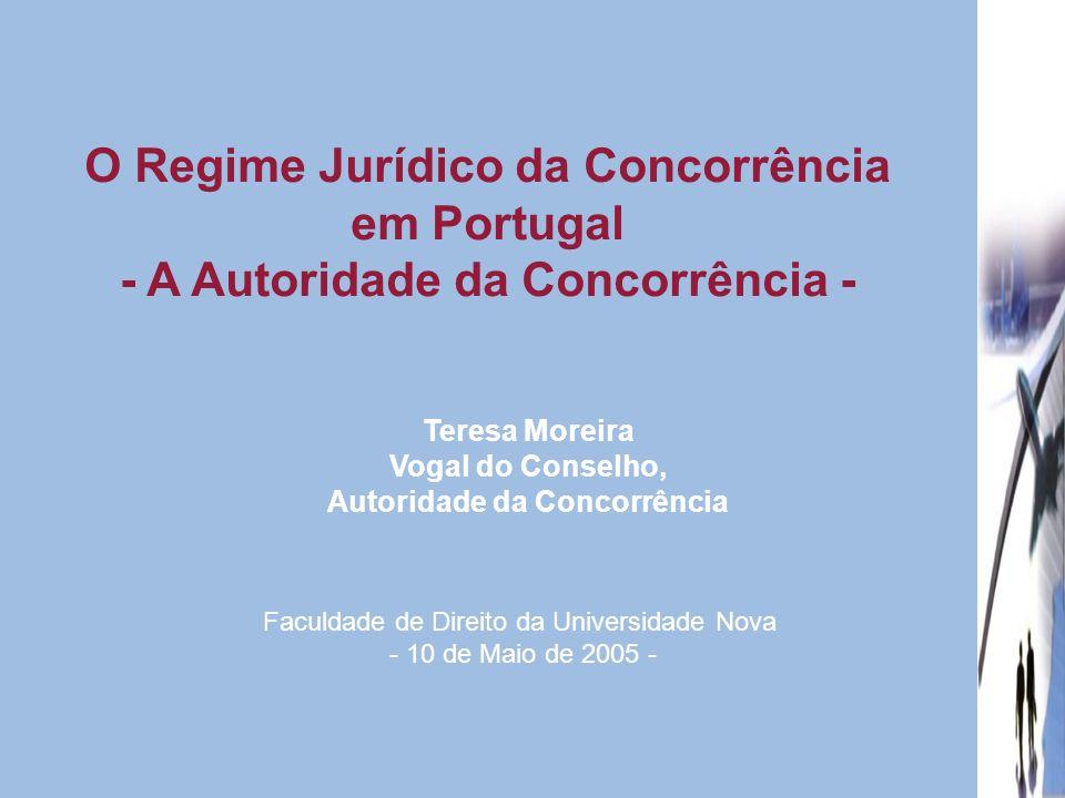 O Regime Jurídico da Concorrência em Portugal