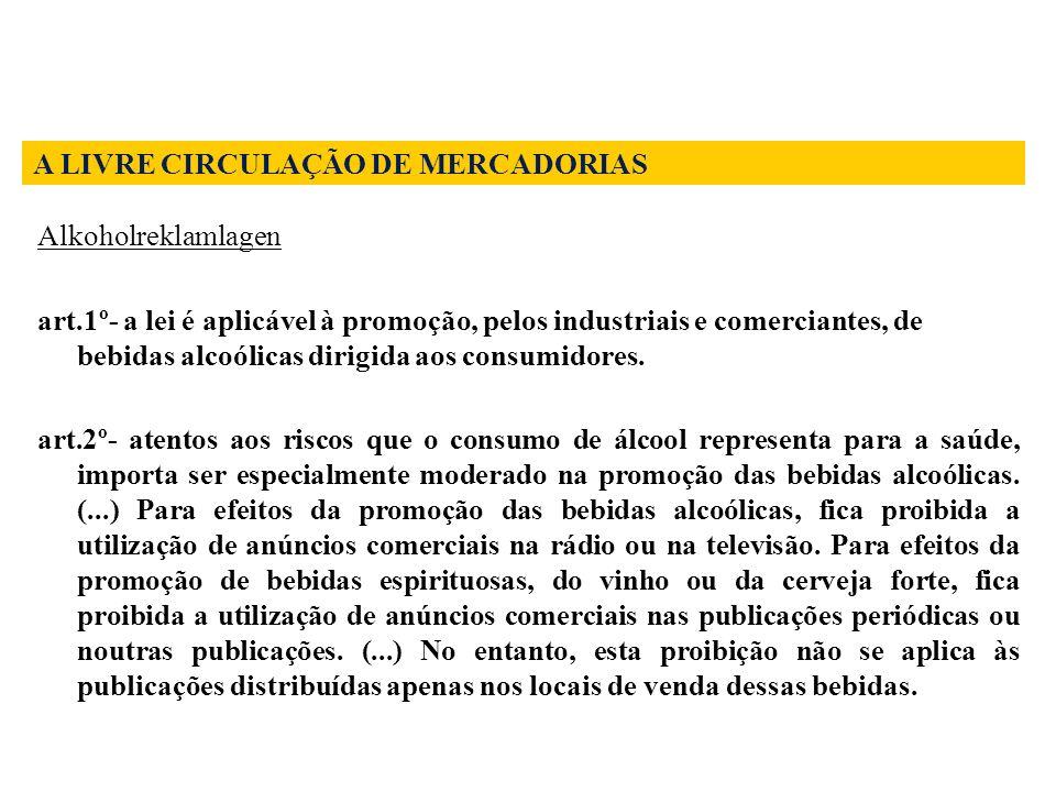 A LIVRE CIRCULAÇÃO DE MERCADORIAS