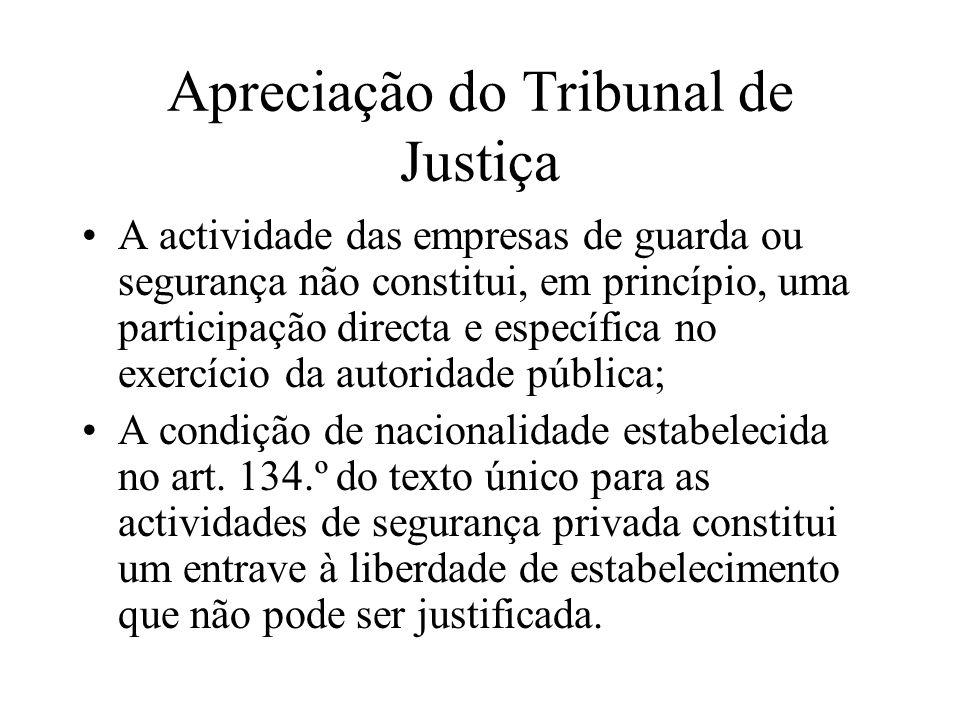 Apreciação do Tribunal de Justiça