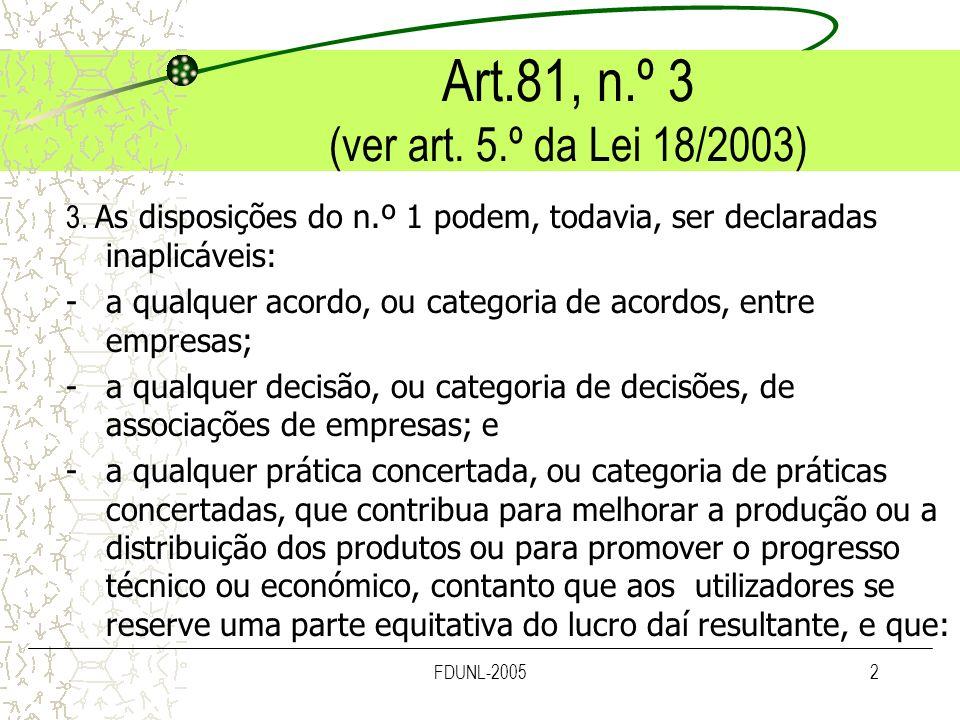 Art.81, n.º 3 (ver art. 5.º da Lei 18/2003)