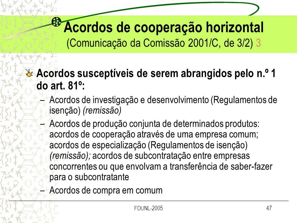 Acordos de cooperação horizontal (Comunicação da Comissão 2001/C, de 3/2) 3