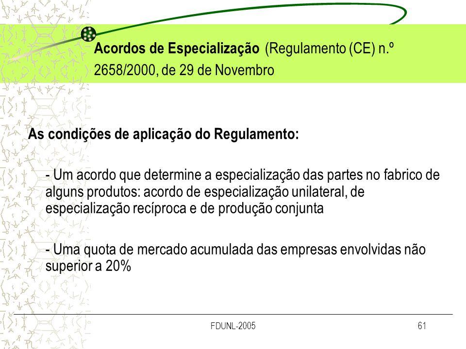 As condições de aplicação do Regulamento: