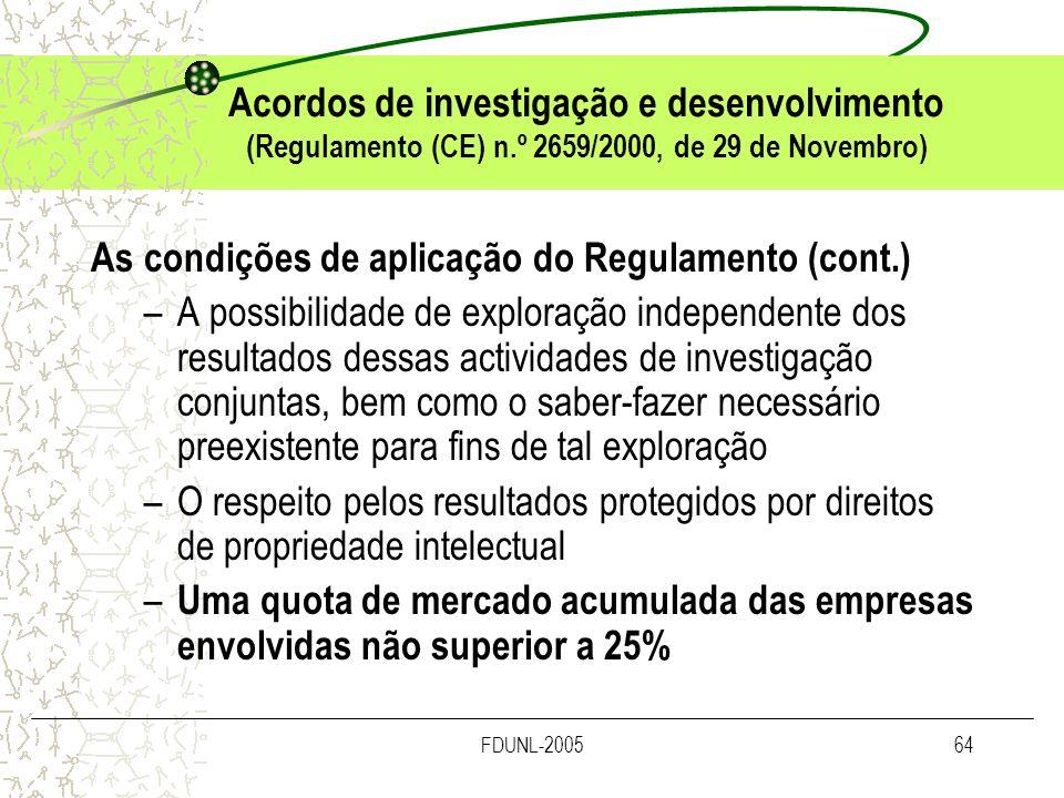 As condições de aplicação do Regulamento (cont.)