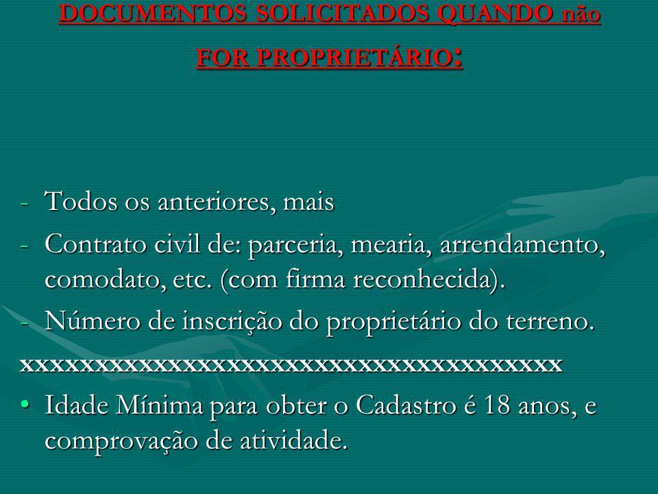 DOCUMENTOS SOLICITADOS QUANDO não FOR PROPRIETÁRIO: