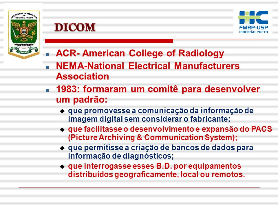 DICOM ACR- American College of Radiology