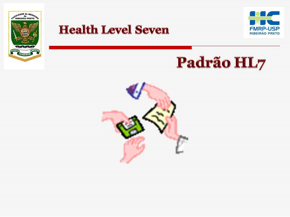 Health Level Seven Padrão HL7