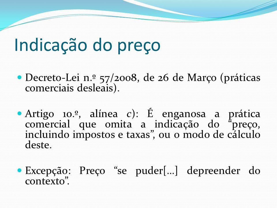 Indicação do preço Decreto-Lei n.º 57/2008, de 26 de Março (práticas comerciais desleais).