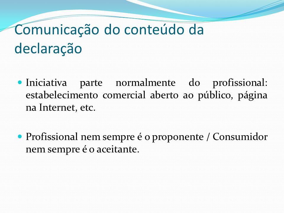 Comunicação do conteúdo da declaração