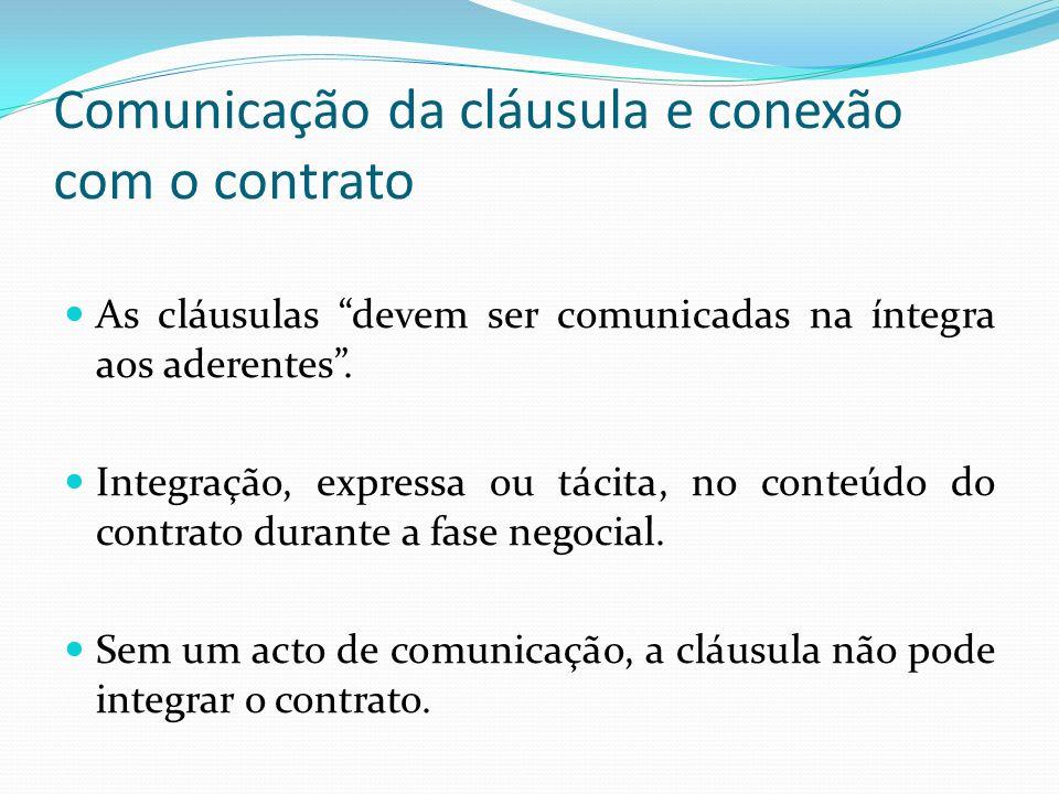 Comunicação da cláusula e conexão com o contrato