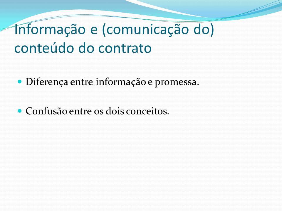 Informação e (comunicação do) conteúdo do contrato
